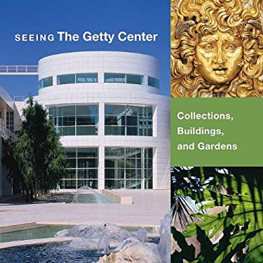 Seeing the Getty Center: Collections, Building, and Gardens Three-Volume Boxed Set 9780892369751