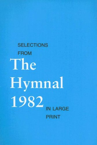 Selections from the Hymnal 1982 9780898692723