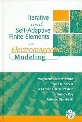 Self Adaptive Finite Electromagnetic Modeling 9780890068953