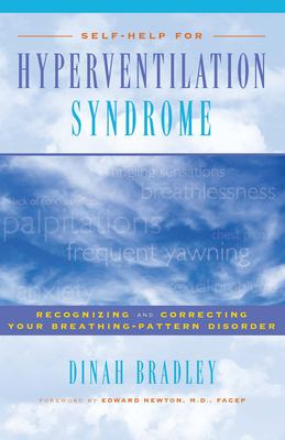 Self-Help for Hyperventilation Syndrome: Recognizing and Correcting Your Breathing-Pattern Disorder