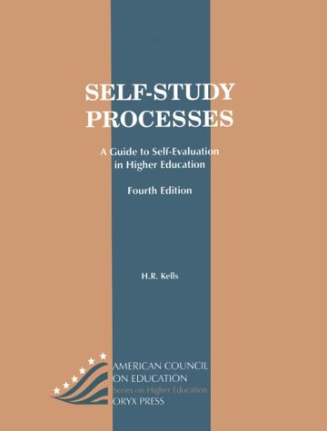 Self-Study Processes: A Guide for Postsecondary and Similar Service-Oriented Institutions and Programs Fourth Edition 9780897749039