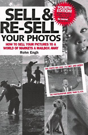 Sell and Re-Sell Your Photos 9780898797749