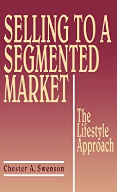 Selling to a Segmented Market: The Lifestyle Approach