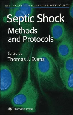 Septic Shock Methods and Protocols 9780896037304