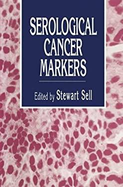 Serological Cancer Markers 9780896032095