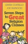 Seven Steps to Great Religion Classes 9780896229341