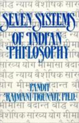 Seven Systems of Indian Philosophy 9780893890766