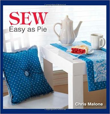 Sew Easy as Pie 9780896895508