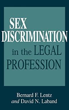 Sex Discrimination in the Legal Profession 9780899309286