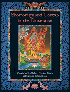 Shamanism and Tantra in the Himalayas 9780892819133
