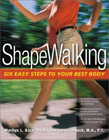Shape Walking: Six Easy Steps to Your Best Body 9780897933742