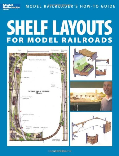 Shelf Layouts for Model Railroads 9780890246900