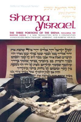 Shema Yisrael: The Three Portions of the Shema Including the Bedtime Shema 9780899061870