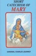Short Catechism of Mary 9780899420509