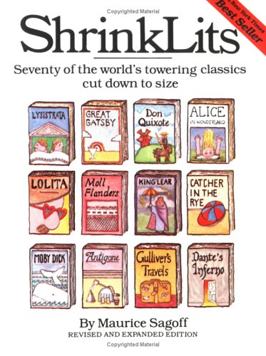 Shrinklits: Seventy of the World's Towering Classics Cut Down to Size 9780894800795