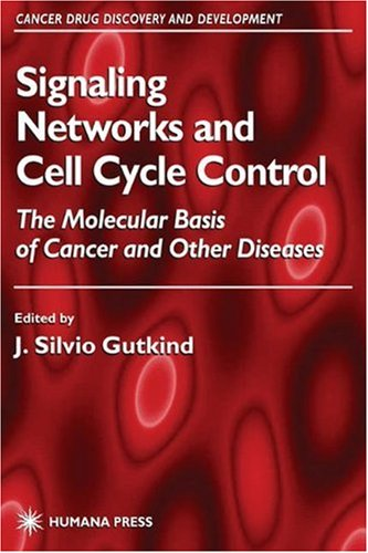Signaling Networks and Cell Cycle Control 9780896037106