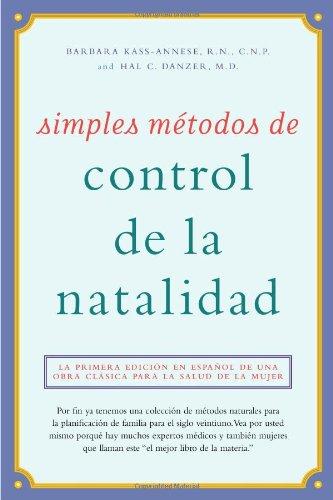 Simples Metodos de Control de La Natalidad: Natural Birth Control Made Simple, Spanish-Language Edition 9780897934237