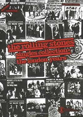 Rolling Stones -- Singles Collection* the London Years: Guitar/Tab/Vocal 9780898987393