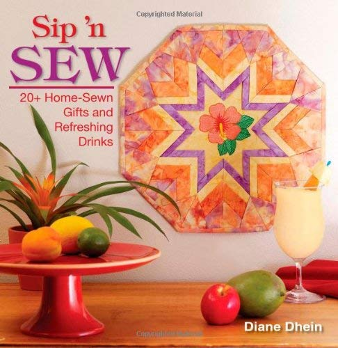 Sip 'n Sew [With Patterns] 9780896895522