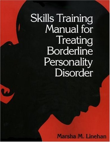 Skills Training Manual for Treating Borderline Personality Disorder 9780898620344