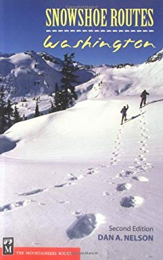 Snowshoe Routes--Washington 9780898868845