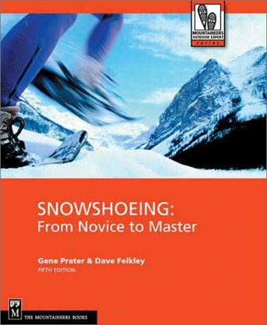 Snowshoeing 9780898868913
