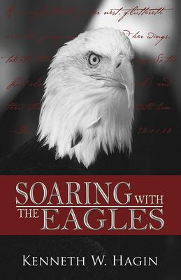 Soaring with the Eagles 9780892767342