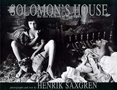 Solomon's House: The Lost Children of Nicaragua 9780893819200
