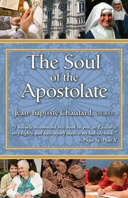 Soul of the Apostolate 9780895550316