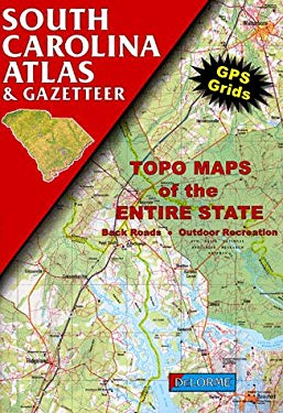 South Carolina Atlas and Gazetteer 9780899332383