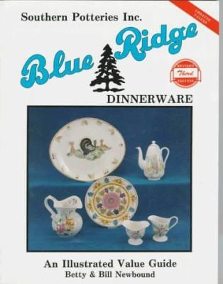Southern Potteries Incorporated Blue Ridge Dinnerware 9780891453918