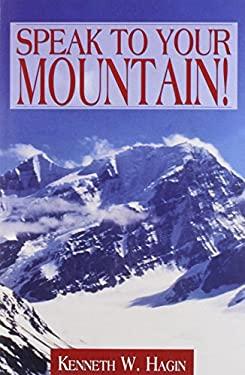 Speak to Your Mountain! 9780892767281