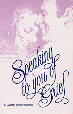 Speaking to You of Grief