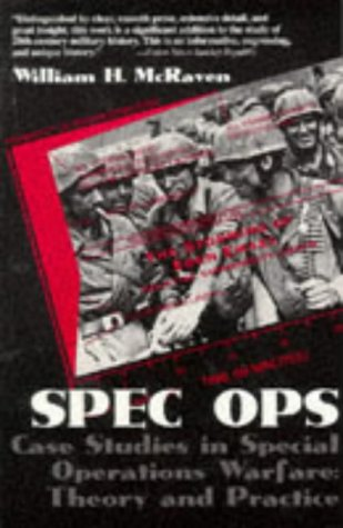 Spec Ops: Case Studies in Special Operations Warfare: Theory and Practice 9780891416005