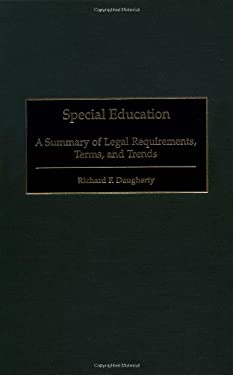 Special Education: A Summary of Legal Requirements, Terms, and Trends 9780897897266