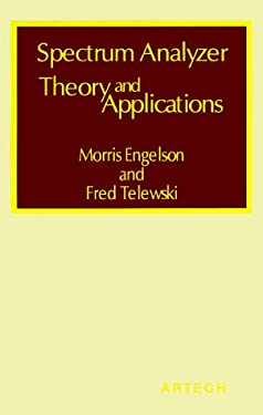 Spectrum Analyzer Theory and Applications 9780890060247