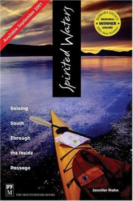 Spirited Waters: Soloing South Through the Inside Passage 9780898867442