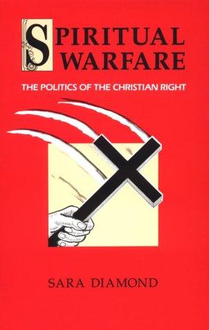 Spiritual Warfare: The Politics of the Christian Right 9780896083615