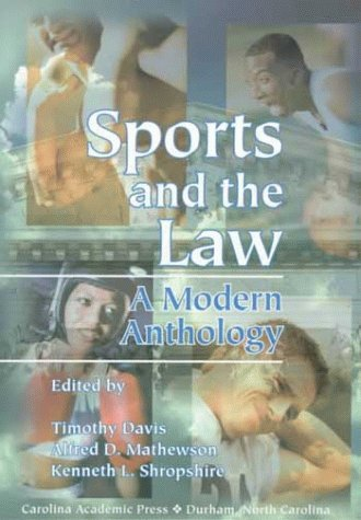Sports and the Law: A Modern Anthology 9780890897348
