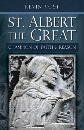St. Albert the Great: Champion of Faith and Reason 9780895559081