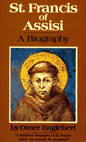 St. Francis of Assisi: A Biography 9780892830718