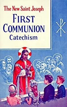 New Saint Joseph First Communion Catechism