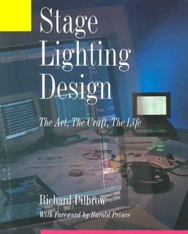 stage lighting design by richard pilbrow reviews description more