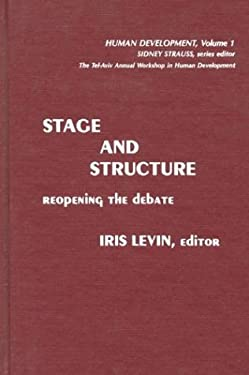 Stage and Structure: Reopening the Debate 9780893912246