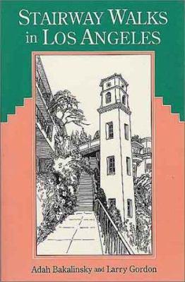 Stairway Walks in Los Angeles 9780899971124