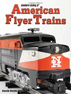Standard Catalog of American Flyer Trains 9780896895157