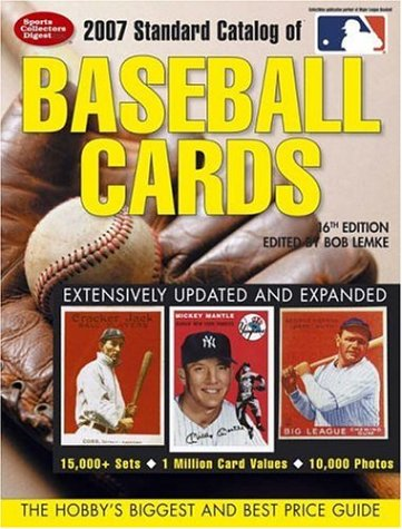 Standard Catalog of Baseball Cards: The Hobby's Biggest and Best Price Guide 9780896893726
