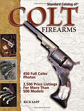 Standard Catalog of Colt Firearms 9780896895348