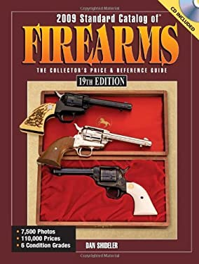 Standard Catalog of Firearms: The Collector's Price & Reference Guide [With CDROM] 9780896896741