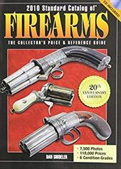 Standard Catalog of Firearms: The Collector's Price & Reference Guide [With CDROM] 4054832